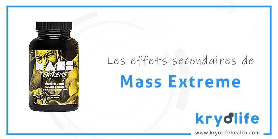 Les effets secondaires de Mass Extreme