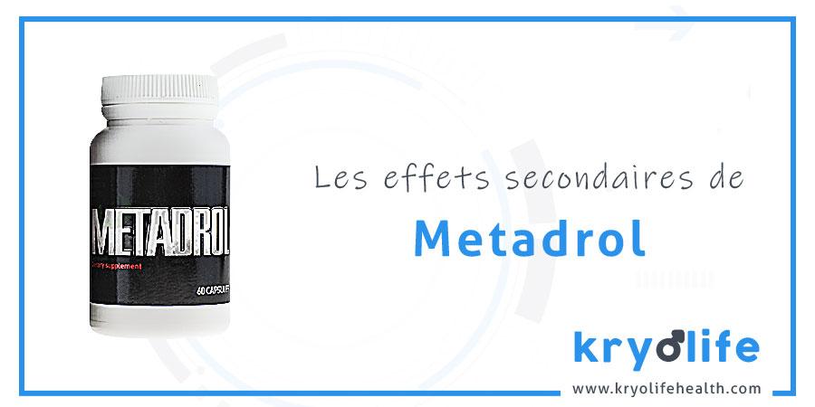 Les effets secondaires du Metadrol