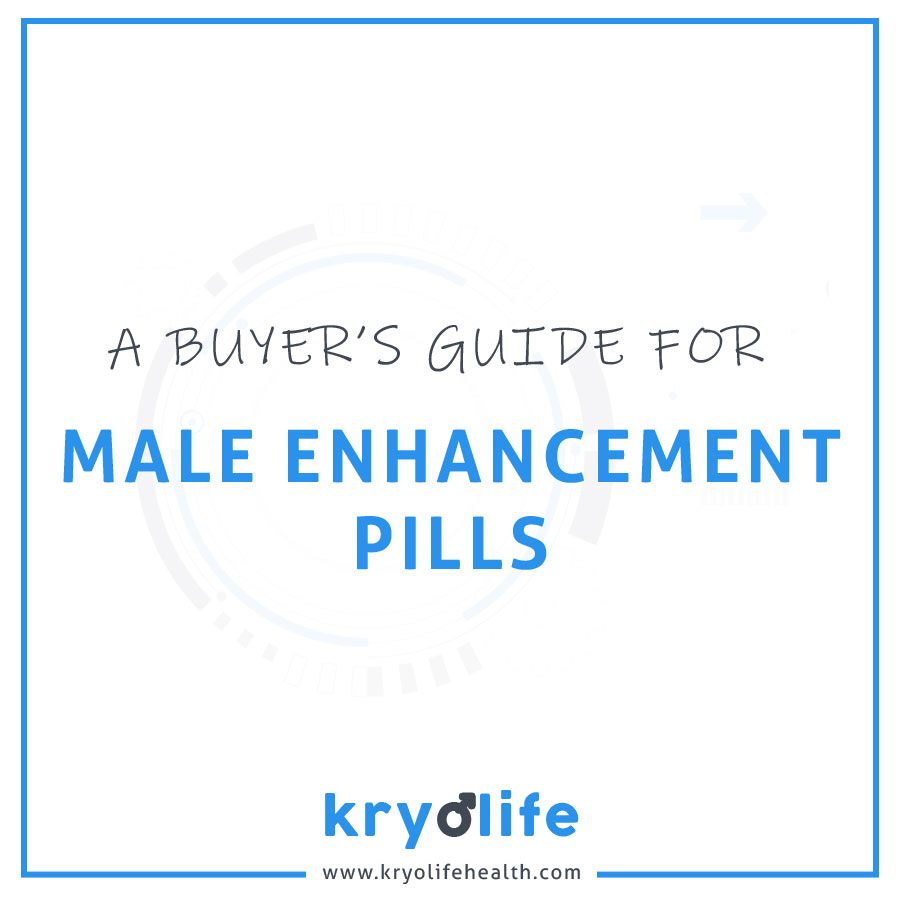 A Buyer's Guide for Male Enhancement Pills