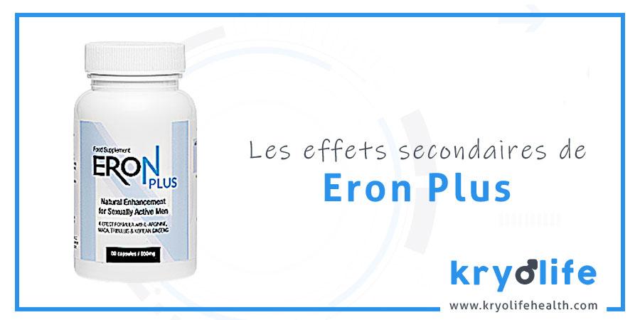 Les effets secondaires d'Eron Plus