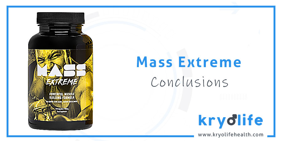 Competitors might have more to offer like ATP boosting, quick release formula, but Mass Extreme does its job pretty well. Mass Extreme review: conclusions