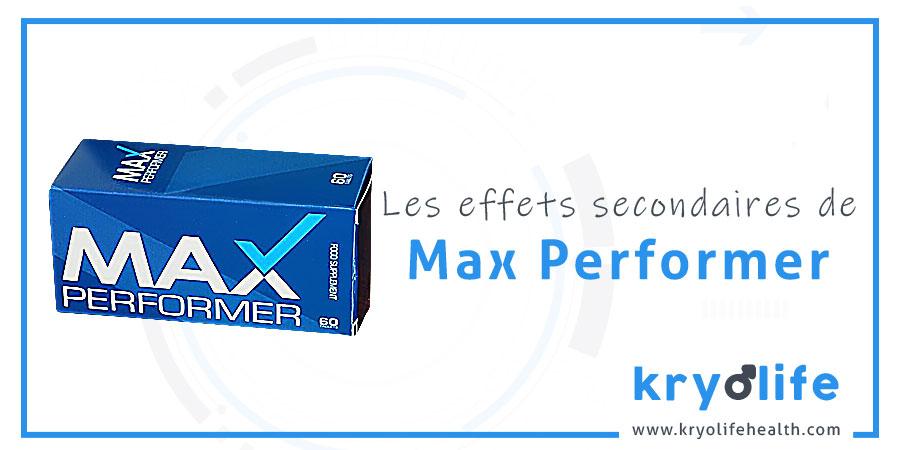 Les effets secondaires de Max Performer