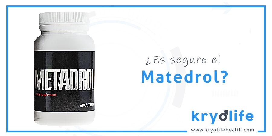 metadrol es segura kryolife health