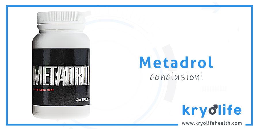 Opinione su Metadrol: conclusioni