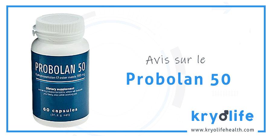 Avis sur le Probolan 50