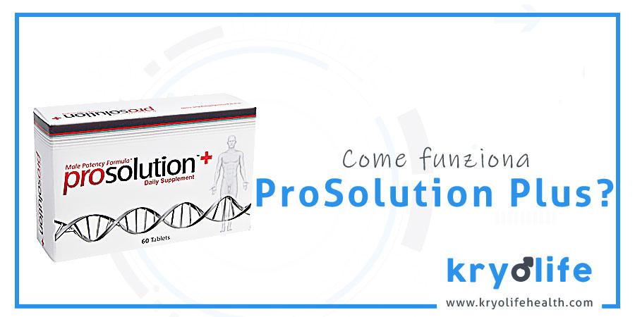 Come funziona Prosolution Plus