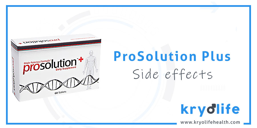 Prosolution Plus side effects