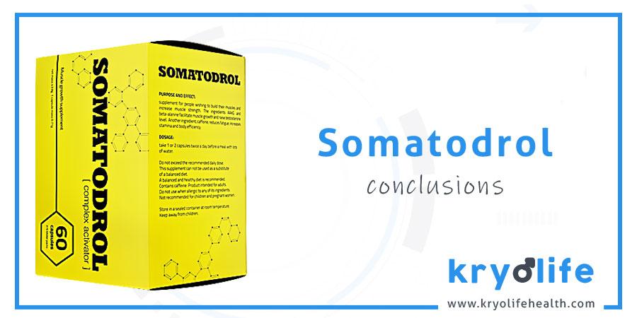 Avis sur le Somatodrol : Conclusions