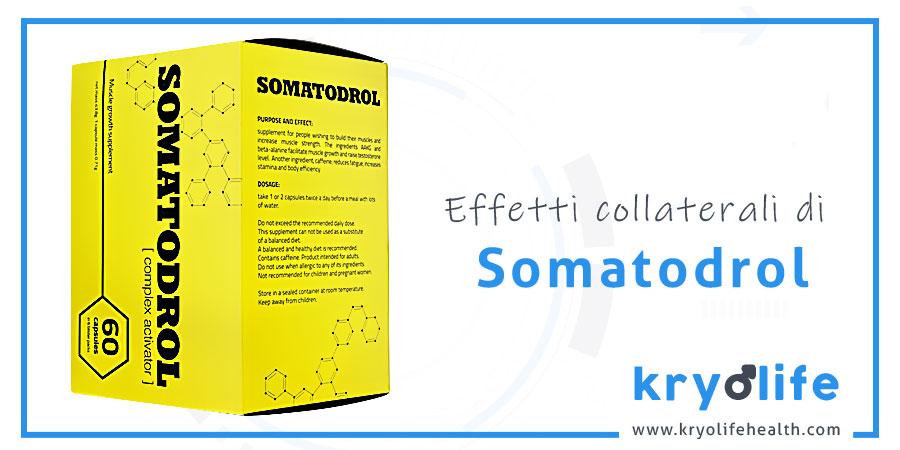 somatodrol effetti collaterali kryolife health