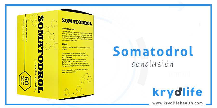 somatodrol opinion conclusion kryolife health