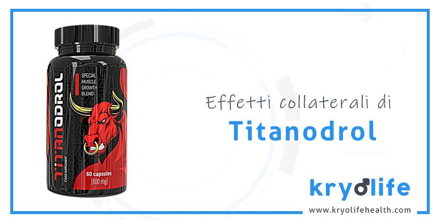 Effetti collaterali di Titanodrol