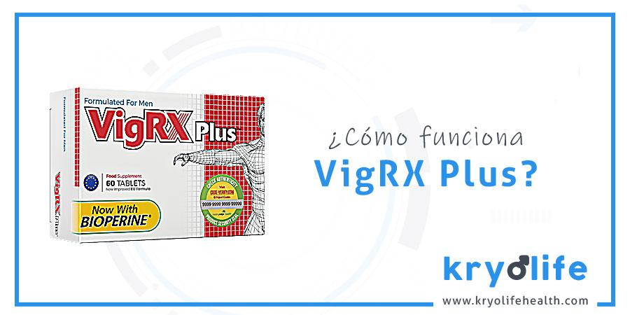 ¿Cómo funciona VigRX Plus