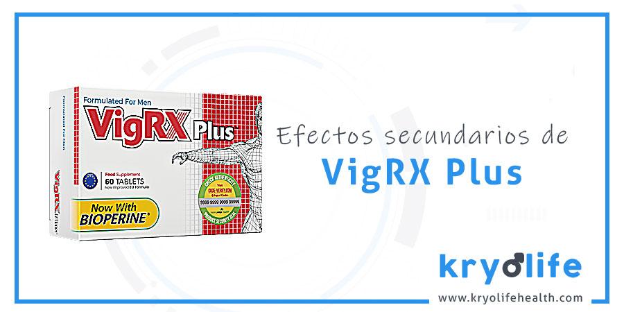 Efectos secundarios de VigRX Plus
