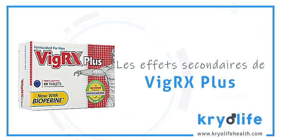 Les effets secondaires de VigRX Plus