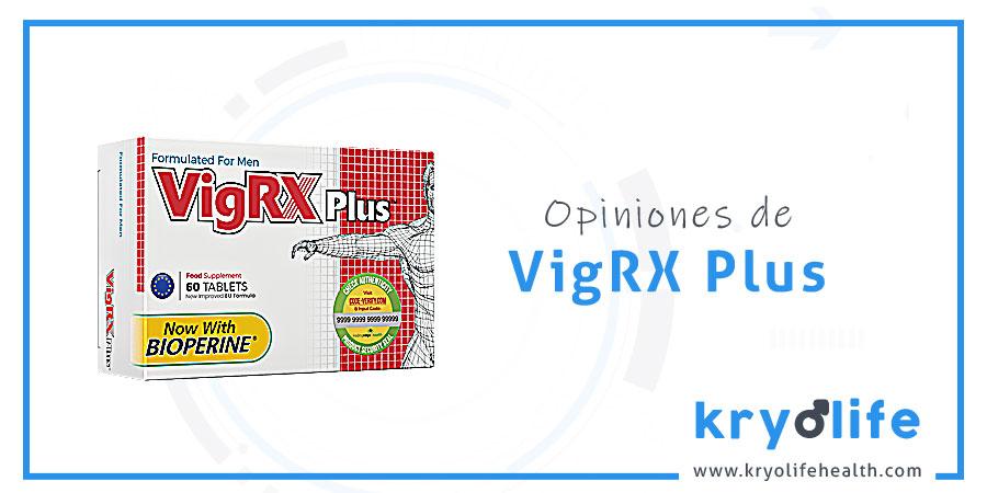 Opiniones sobre VigRX Plus