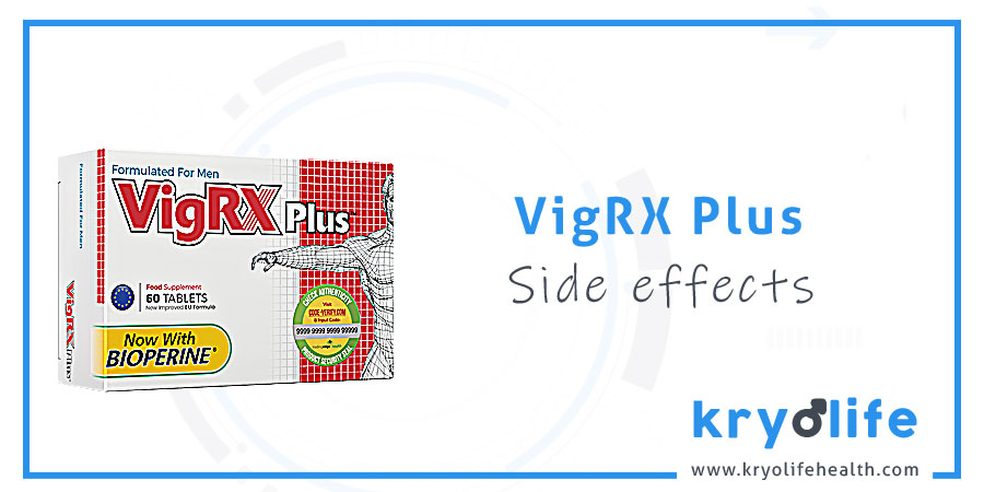 VigRX Plus side effects