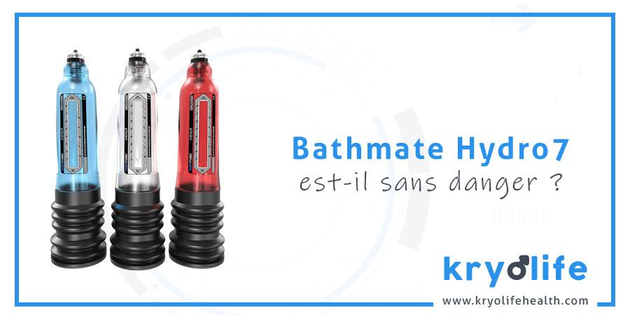 Bathmate Hydro7 est-il sans danger