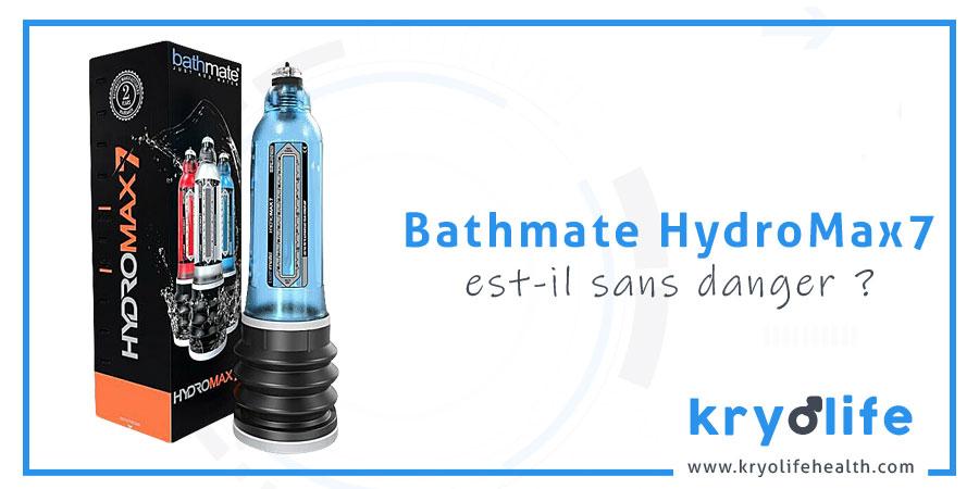 Bathmate Hydromax7 est-il sans danger
