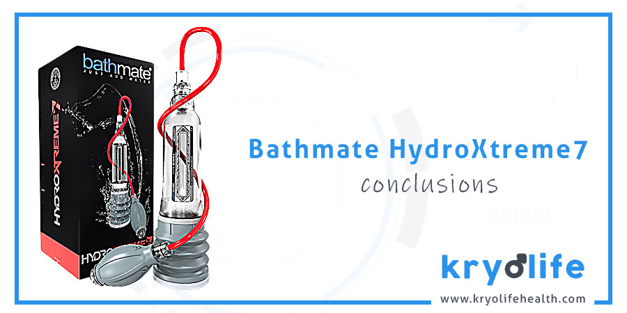 Avis sur Bathmate HydroXtreme7 : Conclusions