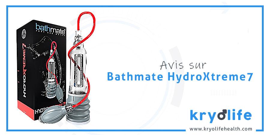 Avis sur Bathmate HydroXtreme7