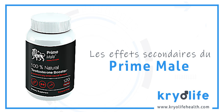 Les effets secondaires de Prime Male