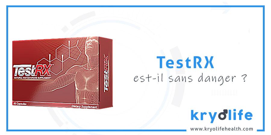 TestRX est-il sans danger