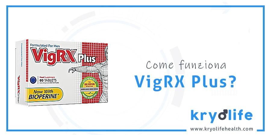 Come funziona VigRX Plus