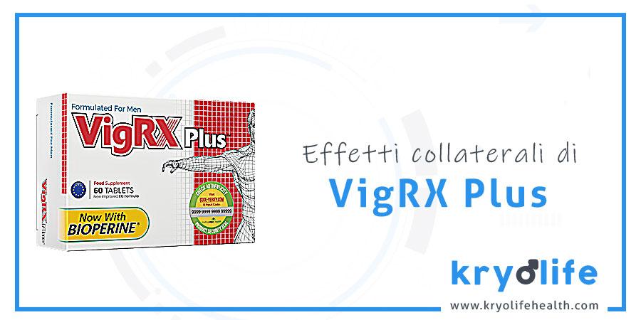 Effetti collaterali VigRX Plus