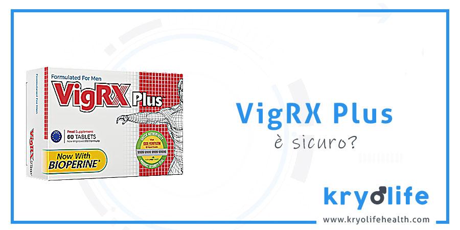 VigRX Plus è sicuro