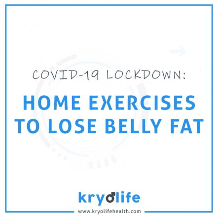 Coronavirus 5 Home Exercises To Lose Belly Fat Kryolife Health